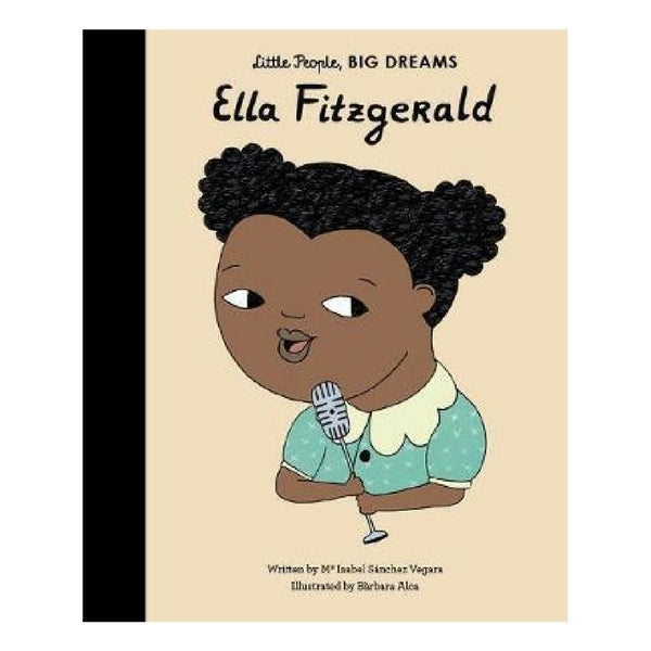 Little People, Big Dreams Children's Books  Ella Fitzgerald