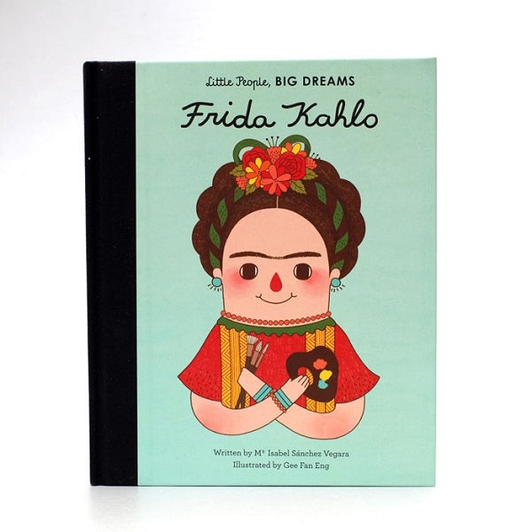 Little People, Big Dreams Children's Books Frida Kahlo