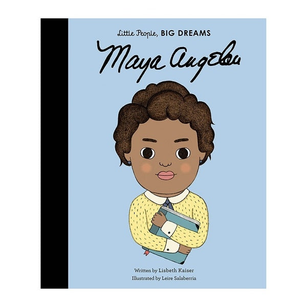 Little People, Big Dreams Children's Books Maya Angelou