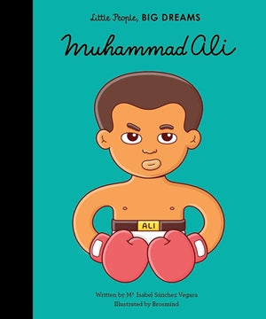 Little People, Big Dreams Children's Books Muhammad Ali