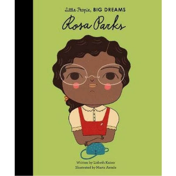 Little People, Big Dreams Children's Books Rosa Park