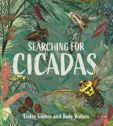 Childrens Book - Searching For Cicadas