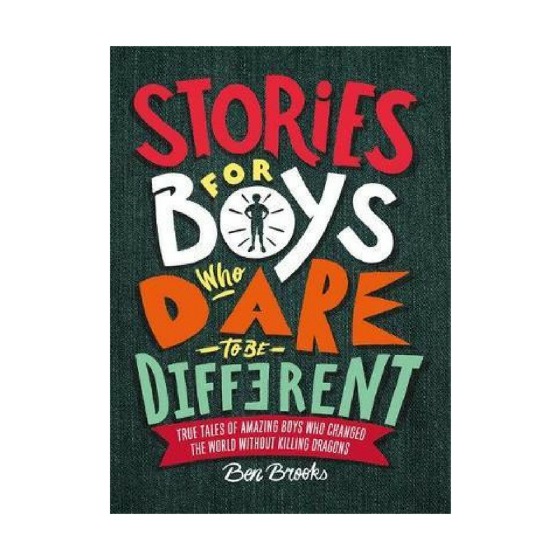 Children's Book Stories For Boys Who Dare To Be Different