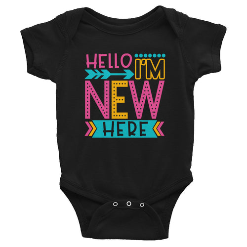 I'm New Here Infant Bodysuit