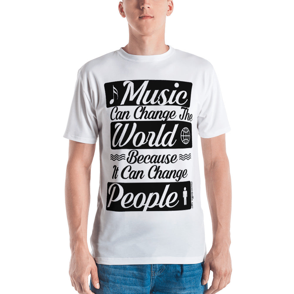 Quote on Mens T-Shirt Music Can Change The World