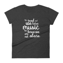 We Read And We Listen To Music Womens T-Shirt