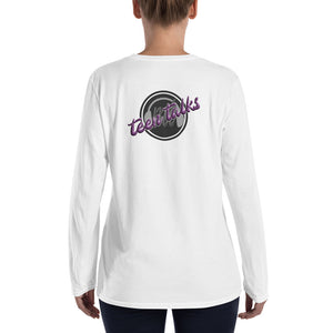 Teen Talks Ladies' Long Sleeve T-Shirt