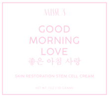 Load image into Gallery viewer, Good Morning Love - Stem Cell Restoration Cream