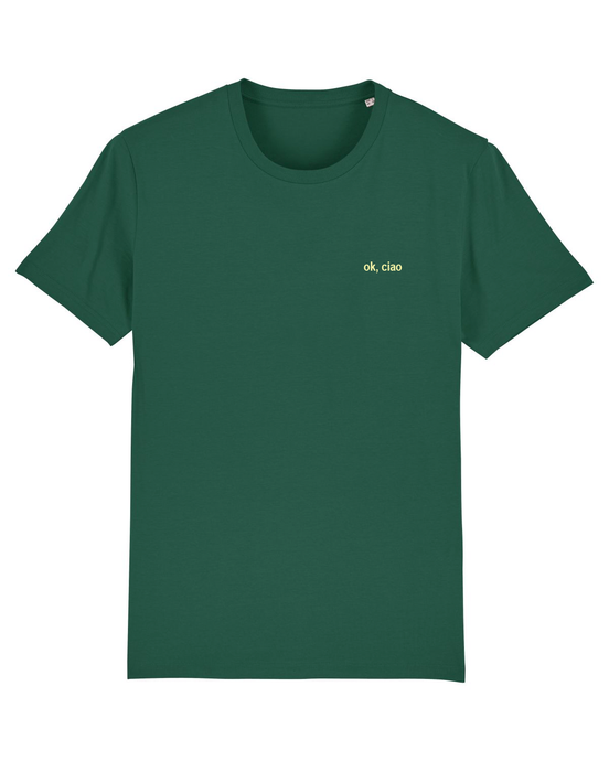 Ok, Ciao - T-Shirt - Green