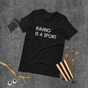 ❈ Raving is a Sport ❈