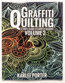 Graffiti Quilting Book Vol 2