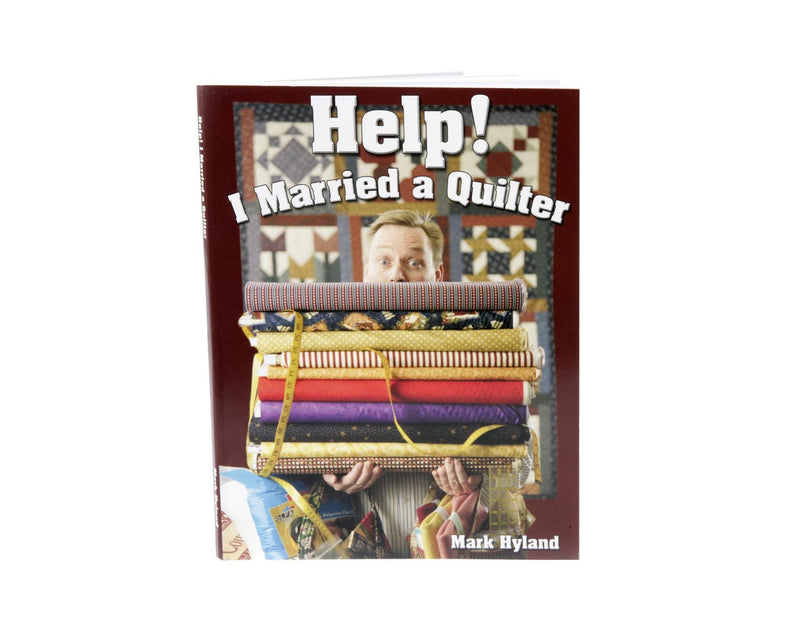 Help! I Married A Quilter