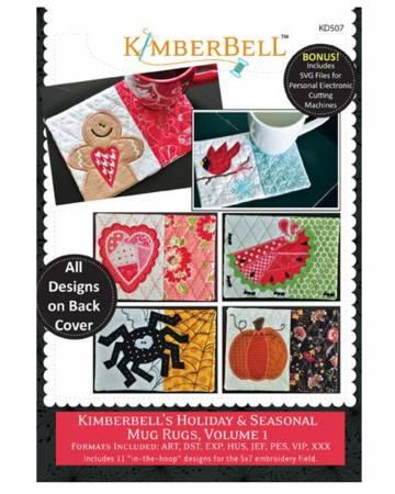 Kimberbell Holiday & Seasonal Mug Rugs, Vol. 1 (Machine Embroidery CD)