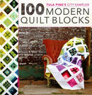 Tula Pink's City Sampler 100 Modern Quilt Blocks