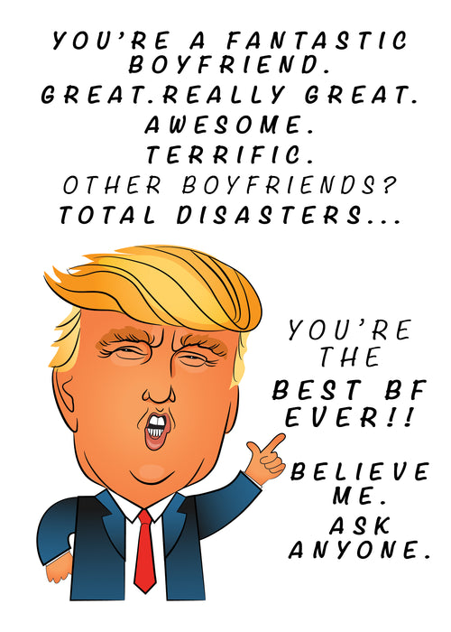 Funny Trump Card - Fantastic Boyfriend Card