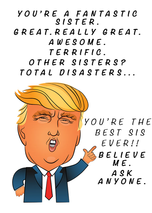 Funny Trump Card - Fantastic Sister Card
