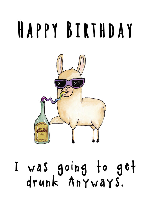 Funny Birthday Card - Drunk Card