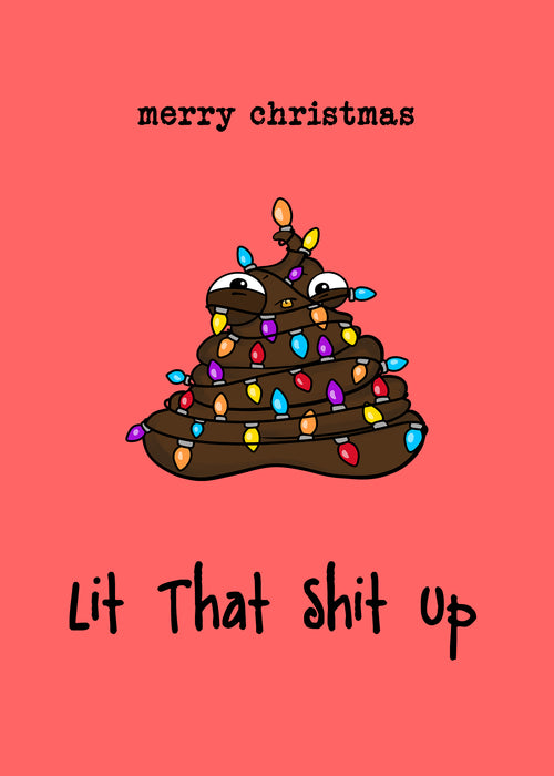 Funny Christmas Card - Lit that Shit Up