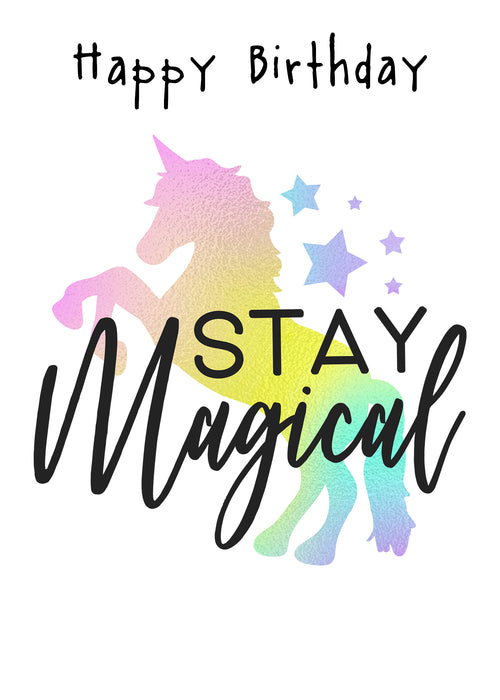 Unicorn Birthday Card - Cute stay magical card