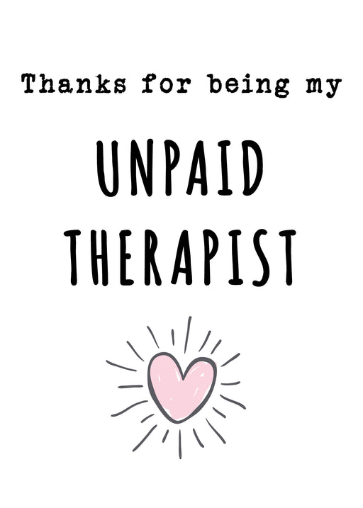 Funny Couples Card - Thanks for being my unpaid therapist