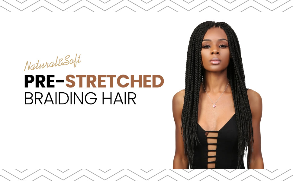 pre-stretched braiding hair