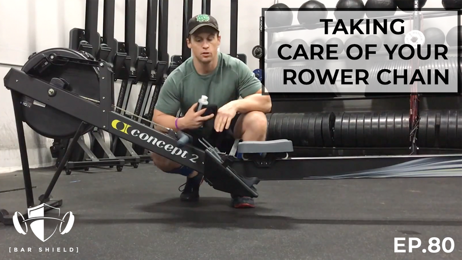 EP.80 | Taking Care of Your Rower Chain