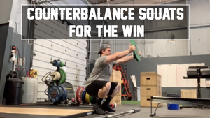 EP.112 | Counterbalance Squats for the Win!