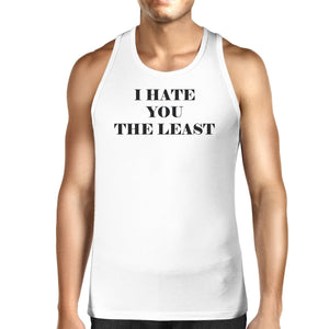 Men's Tank Tops - I Have You The Least Mens Tank Top Humorous Design Graphic Tanks