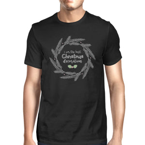I Am The Best Christmas Decoration Wreath Mens Black Shirt
