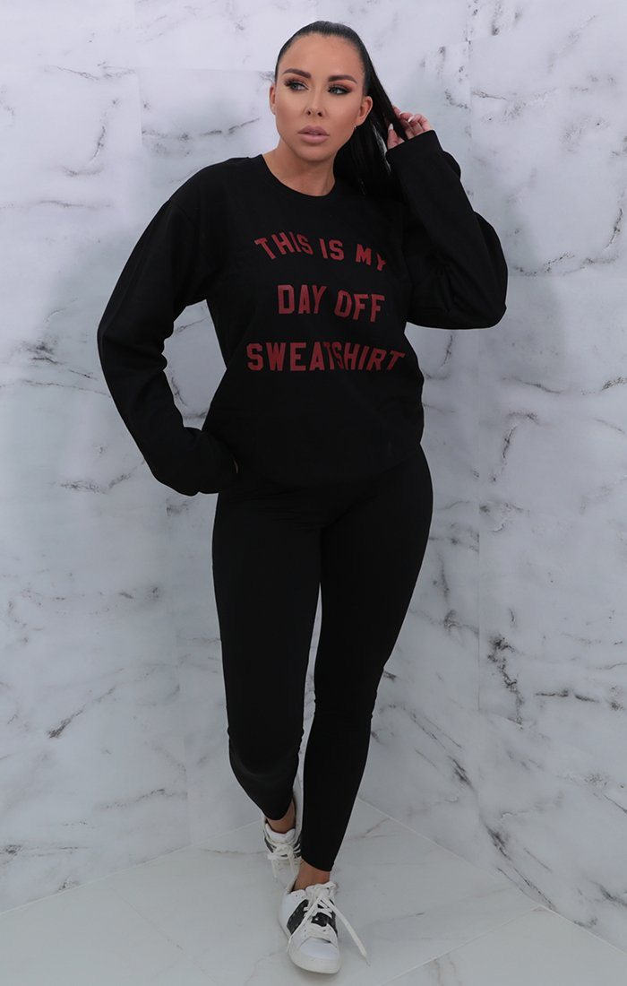 Black This Is My Day Off Sweat Shirt Print Sweater - Aubree