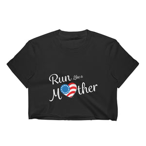 "Run With Heart Series ""Run Like a Mother"" Women's Crop Top - White Logo"