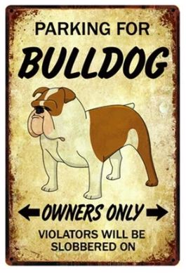 Image of a reserve parking sign board with a cute and funny english bulldog print