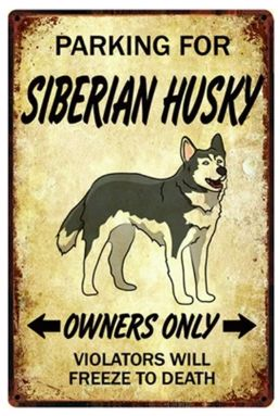 Image of a sign board with a Siberian Husky and text which says Parking for Siberian Husky Owners only