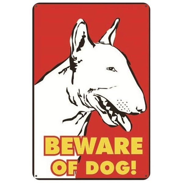 Image of a tin poster with a bull terrier and a funny caption which says 'Beware of Dog!'