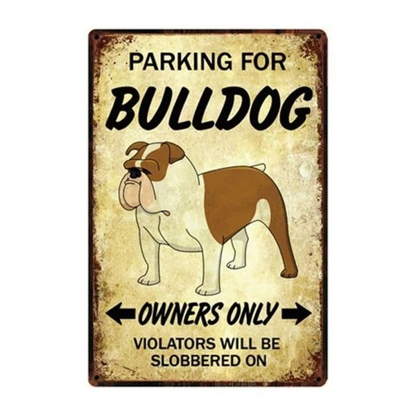 Image of an English Bulldog parking sign board made of metal to reserve your parking slot
