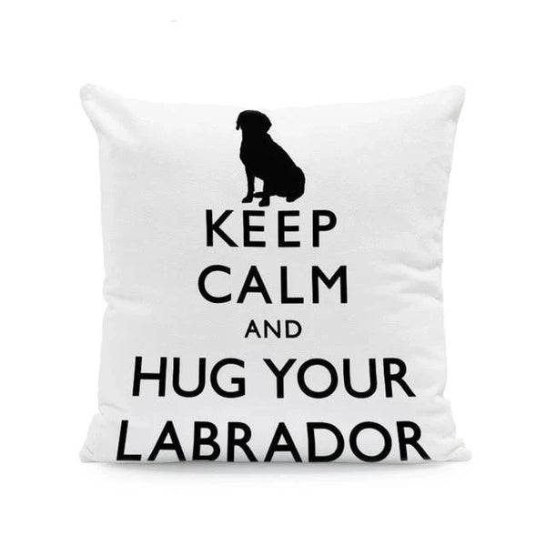 Image of a labrador cushion cover with a text saying 'Keep Calm and Hug Your Labrador' on a white background, made of Polyester Linen (Velvet feel)