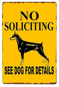 Beware of Dog Tin Sign Boards - Series 1Sign BoardDoberman - No Soliciting See Dog for DetailsOne Size