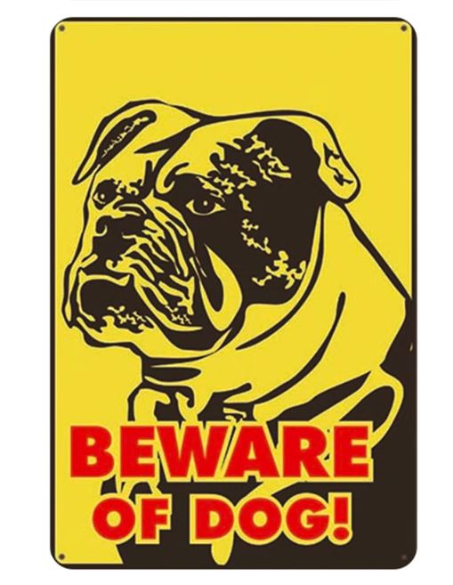 Beware of English Bulldog Tin Sign Board - Series 1Sign BoardEnglish Bulldog - Beware of DogOne Size
