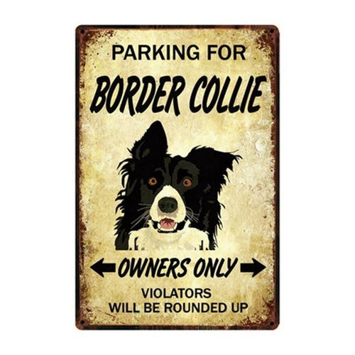 Border Collie Love Reserved Parking Sign BoardCarBorder CollieOne Size