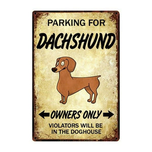 Border Collie Love Reserved Parking Sign BoardCarDachshundOne Size