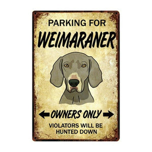 Border Collie Love Reserved Parking Sign BoardCarWeimaranerOne Size