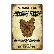 Load image into Gallery viewer, Border Collie Love Reserved Parking Sign BoardCarYorkshire Terrier / YorkieOne Size