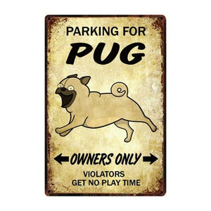 Boxer Love Reserved Parking Sign BoardCarPugOne Size