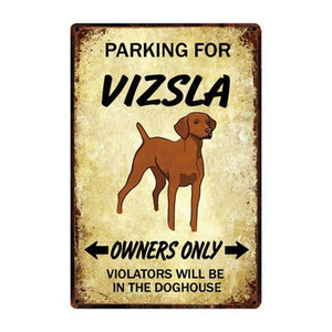 Doggo Love Reserved Parking Sign BoardsCarVizslaOne Size