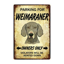 Load image into Gallery viewer, Doggo Love Reserved Parking Sign BoardsCarWeimaranerOne Size