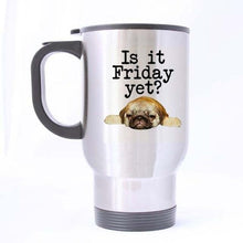 Load image into Gallery viewer, Friday Pug Travel Coffee MugMugDefault Title