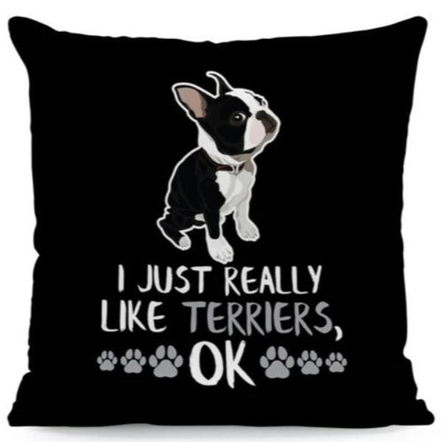 I Just Really Like Boston Terriers OK Cushion CoversCushion CoverOne SizeBoston Terrier - Side Profile