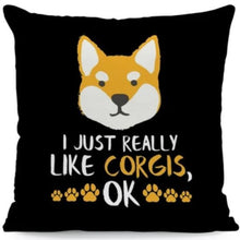Load image into Gallery viewer, I Just Really Like German Shepherds OK Cushion CoverCushion CoverOne SizeCorgi - Face