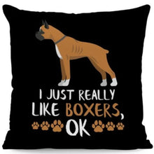 Load image into Gallery viewer, I Just Really Like Huskies OK Cushion CoversCushion CoverOne SizeBoxer