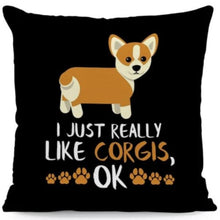 Load image into Gallery viewer, I Just Really Like Huskies OK Cushion CoversCushion CoverOne SizeCorgi